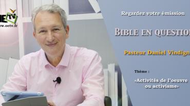 Pasteur Vindigni – bible en questions – oetv