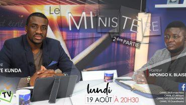 LE MINISTÈRE 2 daté – Ps Blaise MPONGO