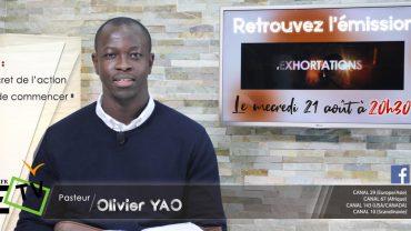 Le secret de l'action…Pasteur Olivier YAO