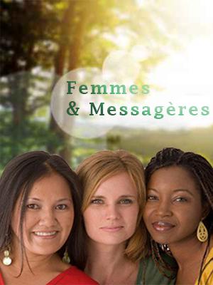 Femmes et Messagères