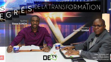 Les degrés de la transformation sans date – Ps Tsimba